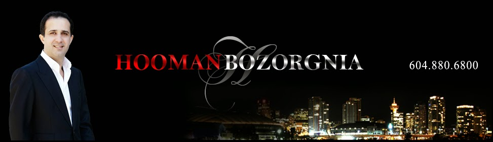 Hooman Bozorgnia - Integrity is my repuation. Phone Number: 604-880-6800